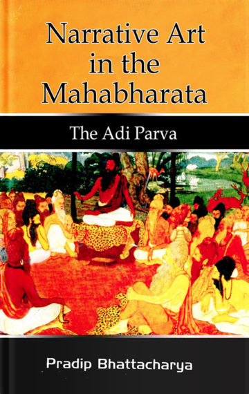 Narrative Art in the Mahabharata—the Adi Parva