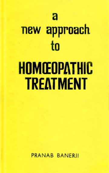 A New Approach to Homoeopathic Treatment